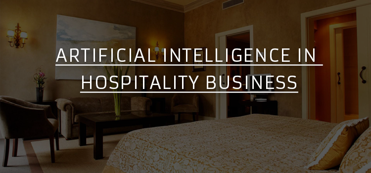 Future of How Hospitality Does Business - Enabling AI